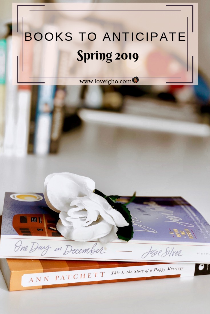 The Most Anticipated Books to Read this Spring 2019